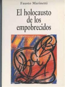 El holocausto de los empobrecidos: Cartas desde Brasil (1983-1985)