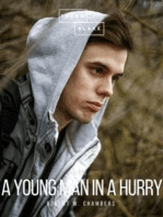 A Young Man in a Hurry