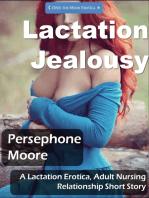 Lactation Jealousy