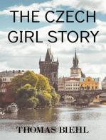 The Czech Girl Story