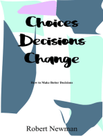 Choices Decisions Change