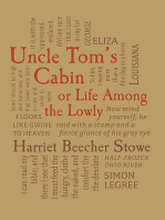 Uncle Tom's Cabin: or, Life Among the Lowly