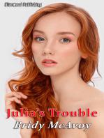Julia's Trouble
