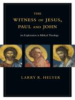 The Witness of Jesus, Paul and John