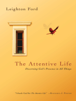 The Attentive Life
