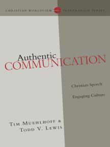Authentic Communication: Christian Speech Engaging Culture