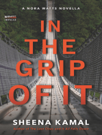 In The Grip Of It