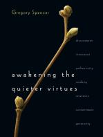 Awakening the Quieter Virtues