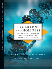 Evolution and Holiness: Sociobiology, Altruism and the Quest for Wesleyan Perfection