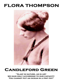 """Candleford Green: """"Alas! in nature, as in art, we gain only according to our capacity. You cannot put an ocean in a pint pot"""""""