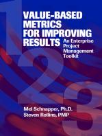 Value-Based Metrics for Improving Results