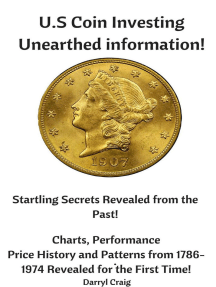 U.S Coin Investing Unearthed Information