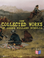The Collected Works of James Willard Schultz