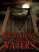 High Above the Waters