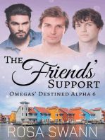 The Friends' Support