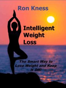 Intelligent Weight Loss
