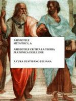 Aristotele critica la teoria platonica delle idee