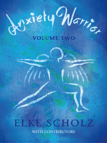 Anxiety Warrior: Volume Two