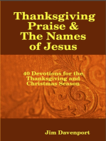 Thanksgiving Praise & the Names of Jesus - 40 Devotions for the Thanksgiving and Christmas Season