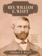 Rev. William E. Wiatt