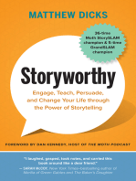 Storyworthy: Engage, Teach, Persuade, and Change Your Life through the Power of Storytelling
