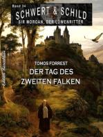 Schwert und Schild – Sir Morgan, der Löwenritter Band 34