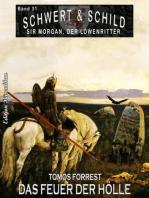 Schwert und Schild – Sir Morgan, der Löwenritter Band 31
