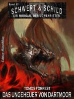 Schwert und Schild – Sir Morgan, der Löwenritter Band 32