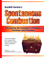 Spontaneous Combustion - Discovering the Customer's Problems, Passions, and Priorities