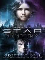 Star Destiny Episode Three