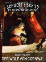 Schwert und Schild – Sir Morgan, der Löwenritter Band 26
