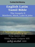 English Latin Tamil Bible - The Gospels II - Matthew, Mark, Luke & John: King James 1611 - Biblia Sacra Vulgata 405 - தமிழ் பைபிள் 1868