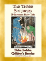 THE THREE SOLDIERS - A European Fairy Tale