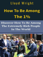 How to be Among the 1%