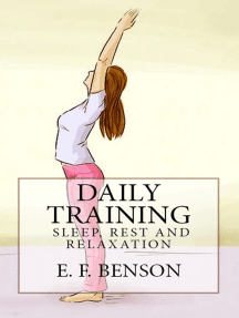 """Daily Training: """"Sleep, Rest and Relaxation"""""""