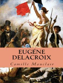 """Eugène Delacroix: """"17 Dessins Sur Papier Mat De Grand Luxe, 31 Illustrations Teintees, 1 Gravure Et 1 Planche En Quatre Couleurs"""""""