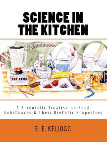 """Science in the Kitchen"""": 'A Scientific Treatise on Food Substances and Their Dietetic Properties'"""