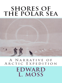 "Shores of the Polar Sea: ""A Narrative of Arctic Expedition"""