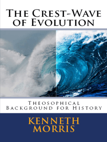 The Crest-Wave of Evolution: Theosophical Background for History