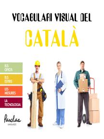 Vocabulari visual del català: Els oficis, els estris, les mesures, la tecnologia