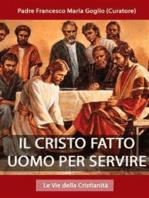 Il Cristo fatto uomo per servire