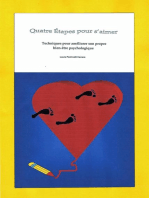 Quatre Étapes pour s'aimer. Techniques pour améliorer son propre bien-être psychologique
