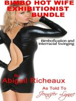 Bimbo Hot Wife Exhibitionist Bundle