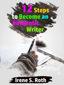 12 Steps to Become An Authentic Writer
