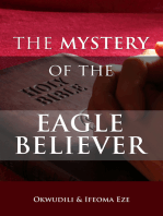 The Mystery of the Eagle Believer
