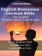 English Romanian German Bible - The Gospels - Matthew, Mark, Luke & John