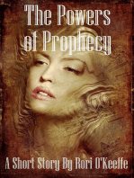The Powers of Prophecy