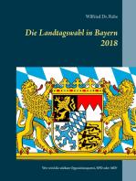 Die Landtagswahl in Bayern 2018