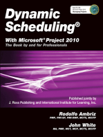 Dynamic Scheduling® With Microsoft® Project 2010