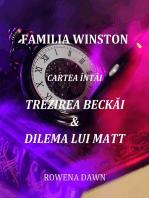 Familia Winston Cartea Întâi Trezirea Beckăi & Dilema Lui Matt
